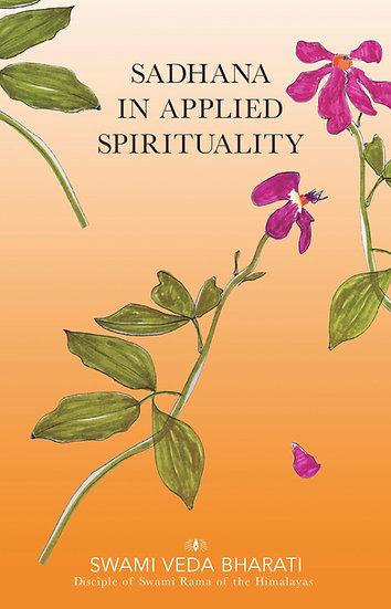 Sadhana in Applied Spirituality