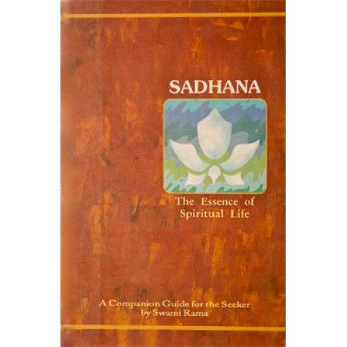 Sadhana, The Essence of Spiritual Life