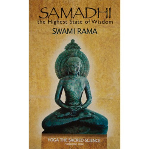 Samadhi The Highest State Of Wisdom Yoga The Sacred Science VOLUME 1