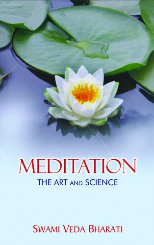 Meditation - the Art and Science