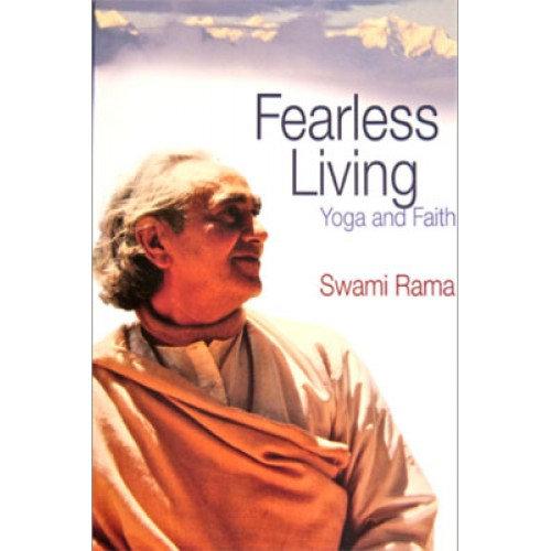 Fearless Living, Yoga and Faith (Indian Edition)