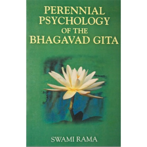 Perennial Psychology of the Bhagavad Gita (Indian Edition)
