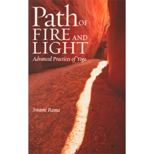 Path Of Fire And Light Advanced Practices Of Yoga Volume I (indian Edition)