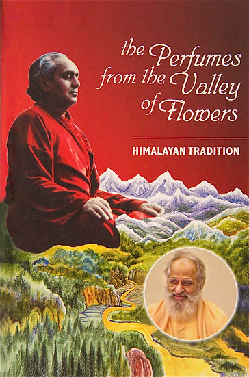 The Perfume From the Valley of Flowers
