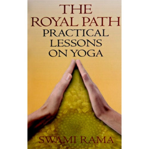 The Royal Path Practical Lessons On Yoga (Indian Edition)