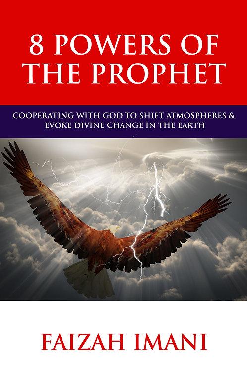 8 Powers Of The Prophet