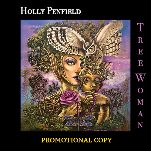 Holly Penfield - Tree Woman (Promotional Copy CD)