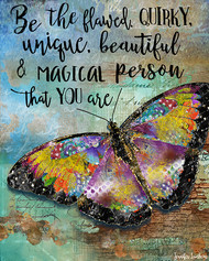 Be The Flawed Butterfly