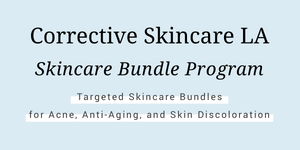 Corrective Skincare LA Skincare Bundle Program for Acne, Anti-Aging, and Discoloration