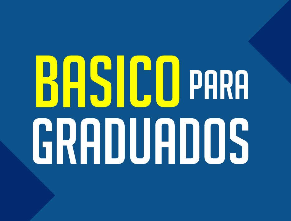 Entrenamiento Básico para Graduados