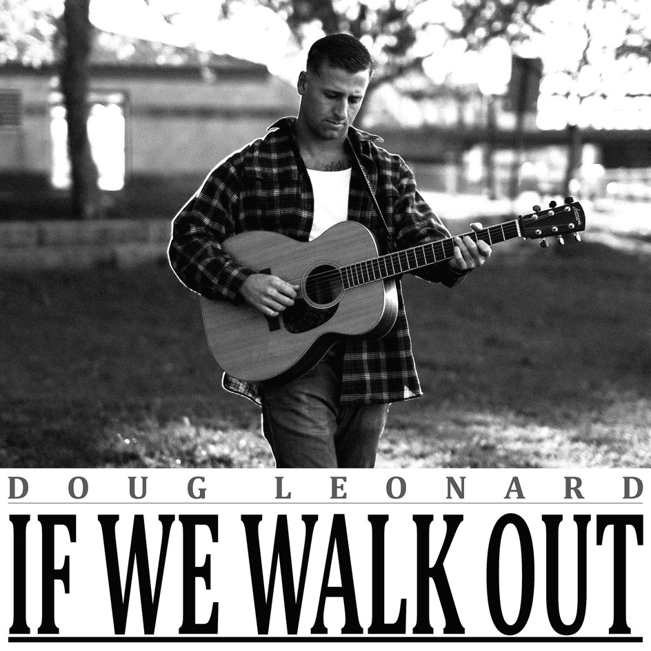 UPCOMING RELEASE: If We Walk Out - Single