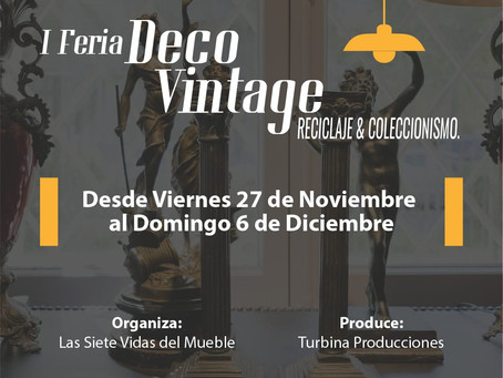 Últimos días para inscribirse como expositor en la I Feria DecoVintage, Reciclaje & Coleccionismo