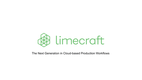Limecraft - the next generation in cloud-based production workflows