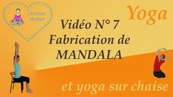Fabrication de Mandala