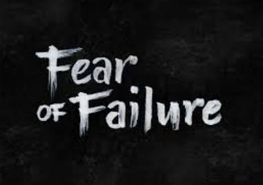 Moving Through The Fear Of Failure
