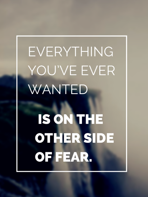 How To Move Through Fear