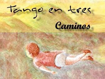 tango en tres caminos_edited