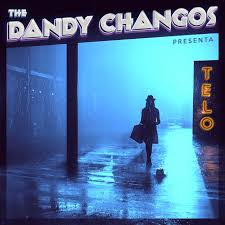 The Dandy Changos