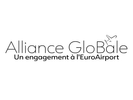 « Alliance GloBâle »  - pour un EuroAirport fort