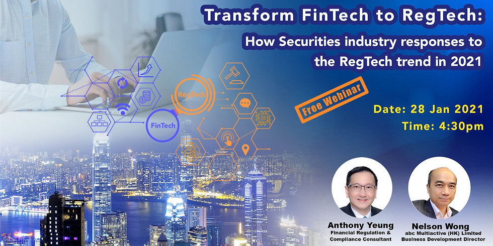 Transform FinTech to RegTech: How Securities industry responses to the RegTech trend in 2021