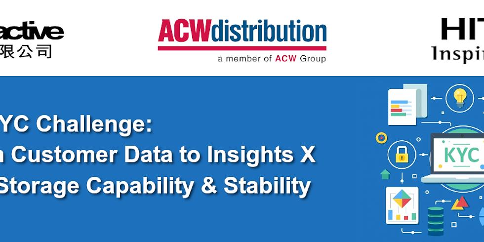 Modern KYC Challenge: Transgorm Customer Data to Insights X Enchance Storage Capability & Stability