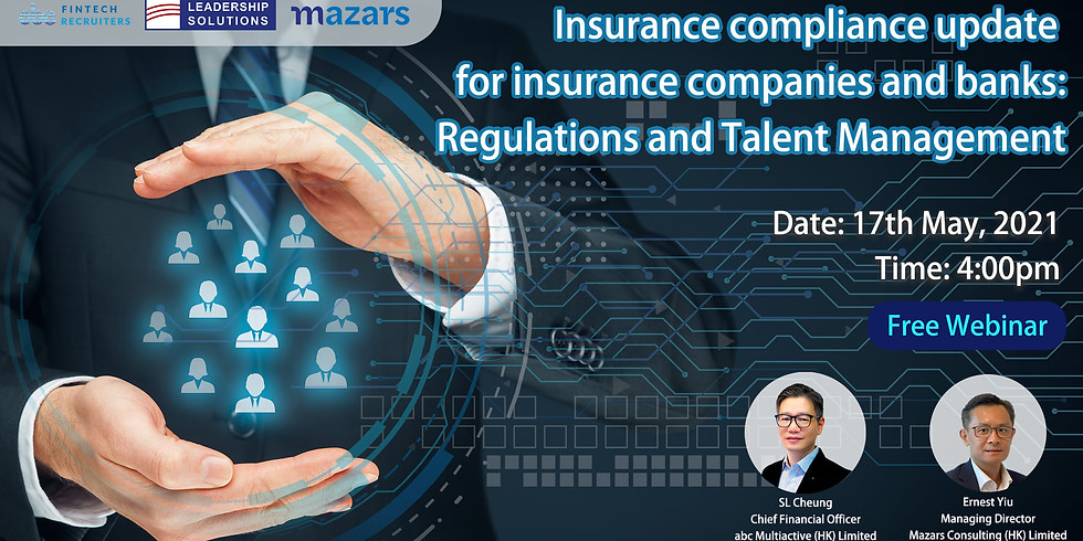 [Insurance compliance update for insurance companies and banks: Regulations and Talent Management]