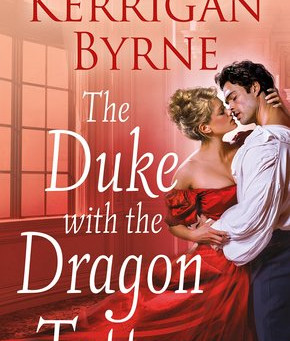 Blog Tour: The Duke with the Dragon Tattoo by Kerrigan Byrne