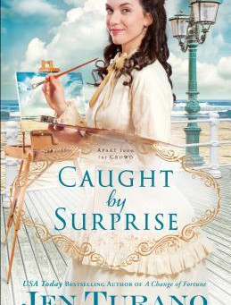 Book Review: Caught by Surprise by Jen Turano