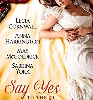Book Review: Say Yes to the Scot: A Highland Wedding Box Set