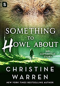 Book Review: Something to Howl About by Christine Warren