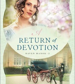 Book Review: A Return of Devotion by Kristi Ann Hunter