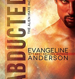 Book Blitz: Abducted by Evangeline Anderson
