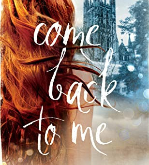 Book Review: Come Back to Me by Jody Hedlund