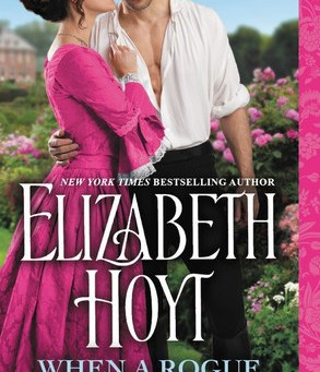 Book Review: When a Rogue Meets His Match by Elizabeth Hoyt
