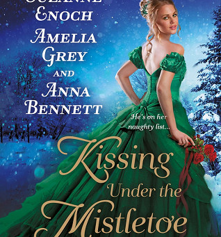 Book Review: Kissing Under the Mistletoe by Suzanne Enoch, Amelia Grey and Anna Bennett