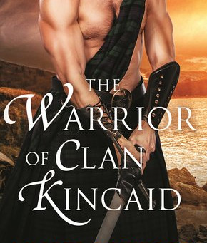 Book Review: The Warrior of Clan Kincaid by Lily Blackwood