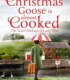 Book Review: My Christmas Goose Is Almost Cooked by Eliza Watson