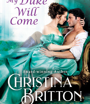 Book Review: Someday My Duke Will Come by Christina Britton