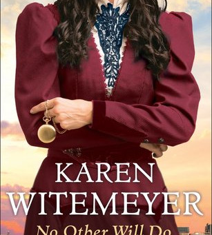 Book Review: No Other Will Do by Karen Witemeyer