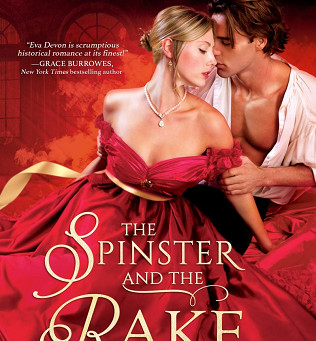 Book Spotlight & Excerpt: The Spinster and the Rake by Eva Devon