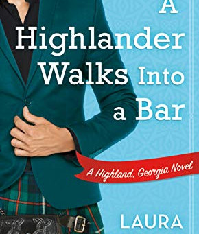Book Review: A Highlander Walks Into a Bar by Laura Trentham