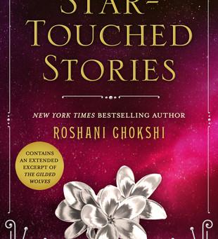 Blog Tour: Star-Touched Stories by Roshani Chokshi