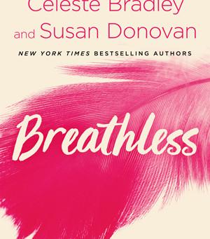 Blog Tour: Breathless by Celeste Bradley and Susan Donovan