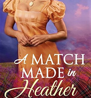 Book Review: A Match Made in Heather by Anna Harrington