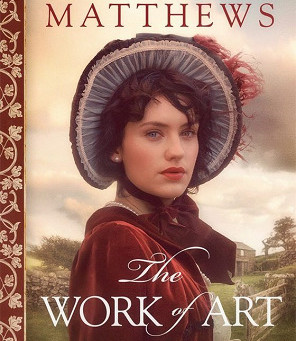 Book Review: The Work of Art by Mimi Matthews