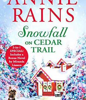 Book Review: Snowfall on Cedar Trail by Annie Rains