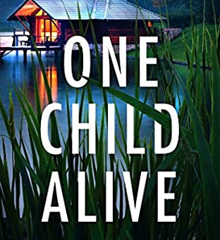 Book Review: One Child Alive by Ellery A. Kane