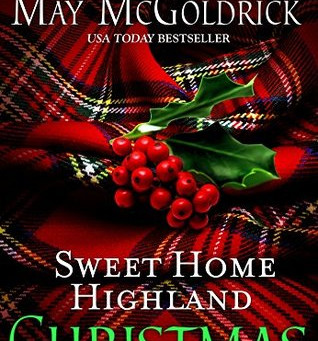 Book Review: Sweet Home Highland Christmas by May McGoldrick
