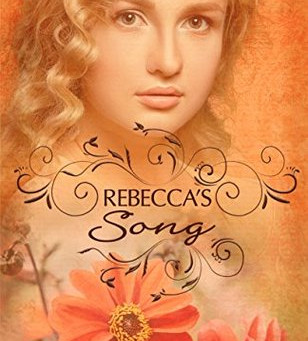 Book Review: Rebecca's Song by Dawn Kinzer