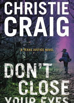 Book Review: Don't Close Your Eyes by Christie Craig
